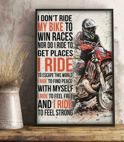 Biker I Don T Ride My Bike To Win Races Nor Do I Ride To Get